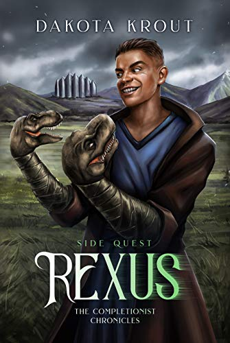 Rexus: Side Quest (The Completionist Chronicles Book 3) (English Edition)