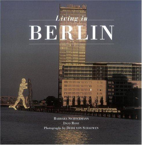 Living in Berlin (en anglais)