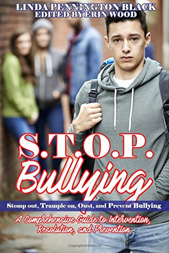 stop-bullying-stomp-out-trample-on-oust-and-prevent-bullying-handbook-a-compresensive-guide-to-inter