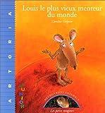 LOUIS LE PLUS VIEUX MENTEUR DU MONDE (Artoria Junior)