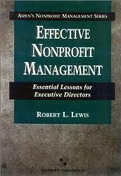 Effective Nonprofit Management: Essential Lessons for Executive Directors (Aspen's Nonprofit Management Series)