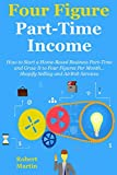 Four Figure Part-Time Business (2016 bundle): How to Start a Home-Based Business Part-Time and Grow It to Four Figures Per Month... Shopify Selling and AirBnb Services