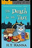 Till Death Do Us Tart (Oxford Tearoom Mysteries ~ Book 4) (English Edition)