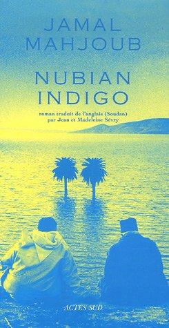 Nubian indigo : Une histoire d'eau, d'amour et de légendes