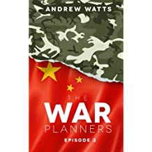 The War Planners: Episode 2: Volume 2
