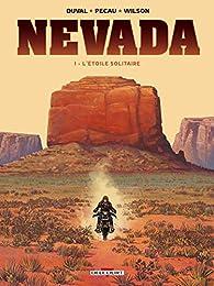 Nevada 01. L'Étoile Solitaire par Fred Duval