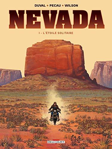 Nevada 01. L'Étoile Solitaire par  Jean-Pierre Pécau, Fred Duval