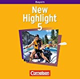 New Highlight - Bayern: Band 5: 9. Jahrgangsstufe - Lieder- und Text-CDs: Texte zum Schülerbuch