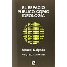 El espacio público como ideología (Mayor (catarata))