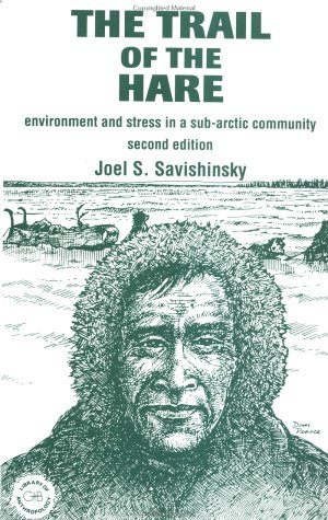 Trail of the Hare: Environment and Stress in a Sub-Arctic Community