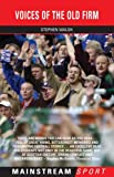 Voices Of The Old Firm (Mainstream Sport)