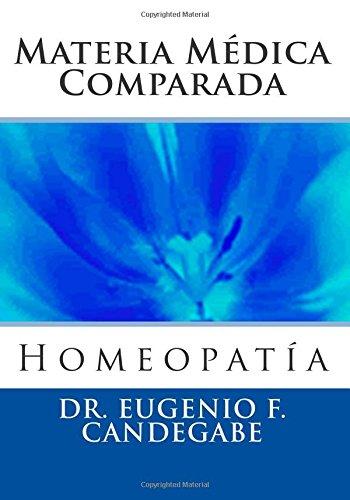 Descargar Libro Materia Médica Comparada: Volume 2 de Dr. Eugenio F. Candegabe