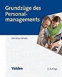 Grundzüge des Personalmanagements by Christian Scholz (2014-09-17)