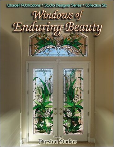 Windows of Enduring Beauty (Wardell Publications Studio Designer) (Emery Glas)