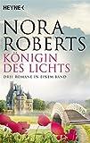 Königin des Lichts: Drei Romane in einem Band