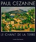 Paul Cézanne - Le chant de la terre
