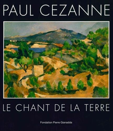 Paul Czanne : Le chant de la terre