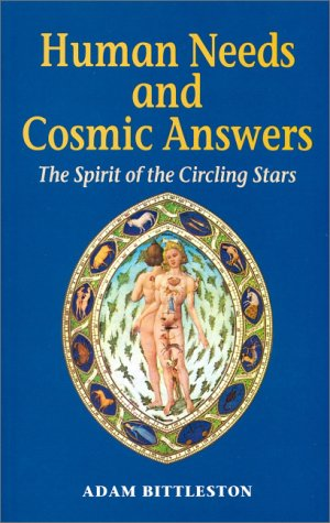 Human Needs and Cosmic Answers: The Spirit of the Circling Stars