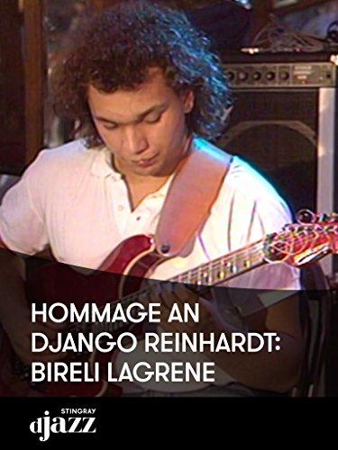 Hommage à Django Reinhardt: Bireli Lagrene