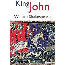 King John - (Annotated) (English Edition)