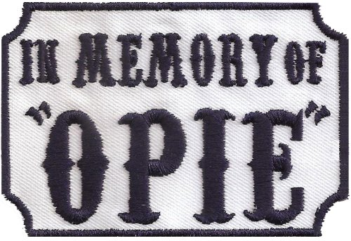 Preisvergleich Produktbild SOA In Memory of OPIE, Sons and Anarchy, SAMCRO Men of Mayhem Patch Aufnäher Abzeichen