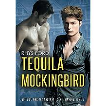 Tequila Mockingbird (Serie Sinners)