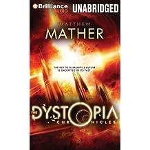 The Dystopia Chronicles (Atopia, Band 2)