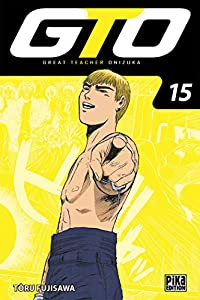 GTO : Great Teacher Onizuka Edition 20 ans Tome 15