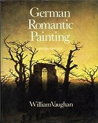 German Romantic Painting by William Vaughan (1982-07-01)
