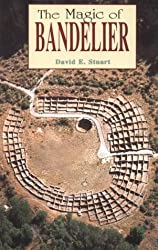 The Magic of Bandelier by David E. Stuart (1990-01-24)