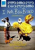 I Am Big Bird [DVD]