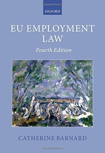 EU Employment Law (Oxford European Union Law Library)