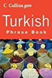 Turkish Phrase Book (Collins Gem)