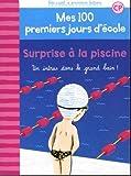 """Afficher """"Mes 100 premiers jours d'école n° 6 Surprise à la piscine"""""""