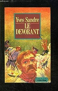 Le Dévorant par Yves Sandre