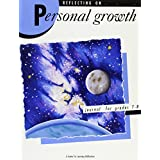 Reflecting on Personal Growth: Student Edition