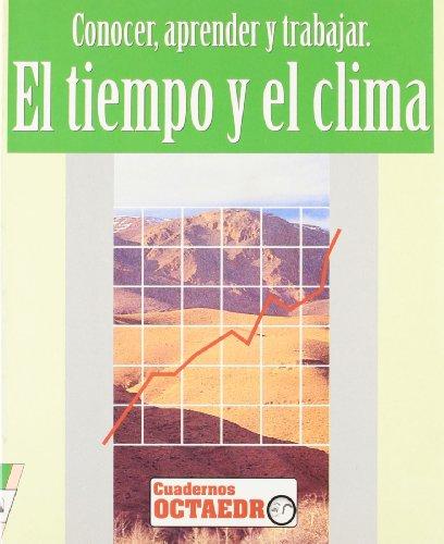Descargar Libro El tiempo y el clima: Conocer, aprender y trabajar (Cuadernos) de Javier Maria Pejenaute Goñi