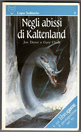 Lupo Solitario 3 Negli abissi di Kaltenland Librogame PRIMA EDIZIONE OTTIMO RARO