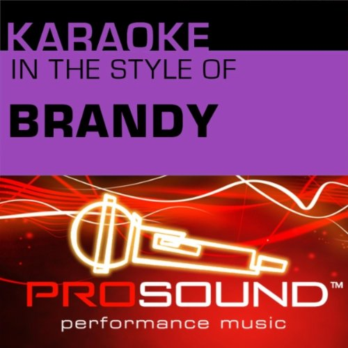 The Boy is Mine (Karaoke Instrumental Track)[In the style of Brandy and Monica]