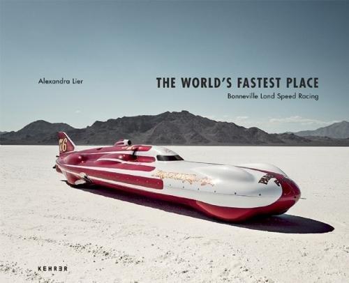 The World's Fastest Place: Bonneville Landspeed Racing - Bonneville Salt Flats