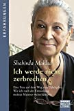 Image de Ich werde nicht zerbrechen: Eine Frau auf dem Weg zum Tahrirplatz. Wie ich nach der Ermordung meines Mannes weiterkämpfte (Erfahrungen. Bastei Lübbe