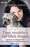 Tiere verstehen mit allen Sinnen (Amazon.de)