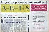 ARTS [No 908] du 20/03/1963 - LA GRANDE PRESSE EN ACCUSATION - FILM D'ALAIN RESNAIS - MOSCOU - PARIS - L'ART OFFICIEL TRIOMPHE - UNE JEUNESSE ENTRE DEUX CHAISES.