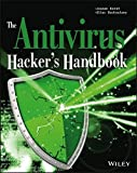The Antivirus Hacker's Handbook by Joxean Koret (2015-09-28)