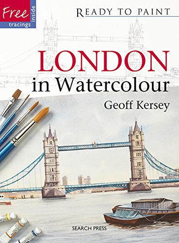 Ready to Paint: London in Watercolour