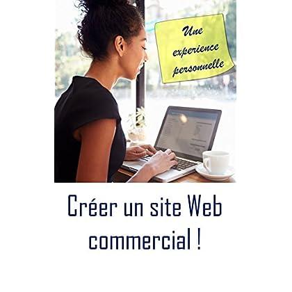 Créer un site Web commercial: Une experience personnelle