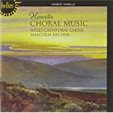 Howells: Choral Music [Malcolm Archer, Rupert Gough, Wells Cathedral Choir] [Hyperion: CDH55456]