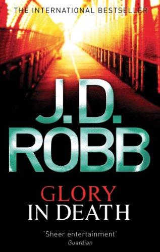 Glory In Death: 2 (English Edition)