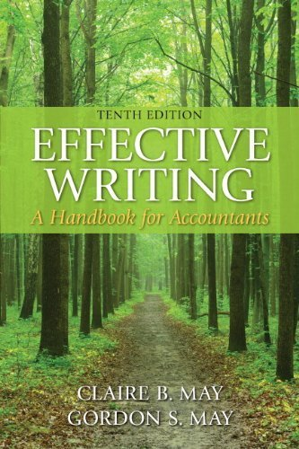 Effective Writing: A Handbook for Accountants (10th Edition) by May, Claire B., May, Gordon S. (2014) Paperback
