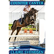 Counter Canter (Show Jumping Dreams ~ Book 40) (English Edition)